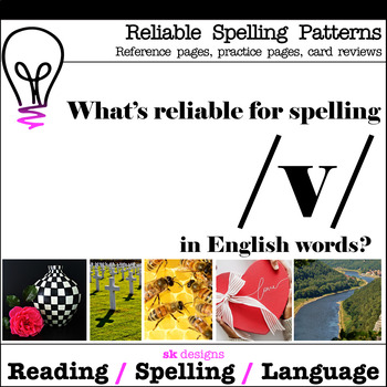 Reliable Spellings /v/ Practice Review Reference Printables Bonus Flash Cards!