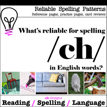 Reliable Spellings /ch/ Practice Review Reference Printables Bonus Flash Cards!