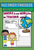 Relief Substitute Teacher FREEBIE