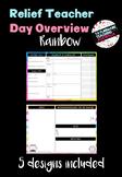 Relief Teacher Day Overview - 'Rainbow'