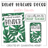 Relief Teacher Decor - Palm Lover