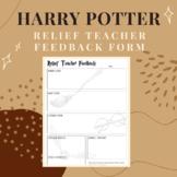 Relief Teacher Feedback Form - Harry Potter Theme