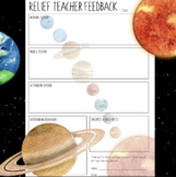 Relief Teacher Feedback Form - Space Themed