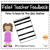 Relief Teacher Feedback Form - 'While You Were Out...'