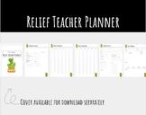 Relief Teacher Planner | NOT EDITABLE