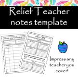 Relief teacher notes template.