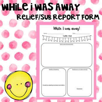 Relief/Sub Report Form