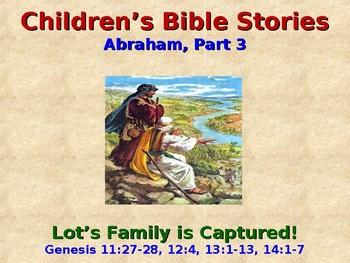 Religion - Children's Bible Stories - Abraham, Part 3 - Lot's Family  Captured!
