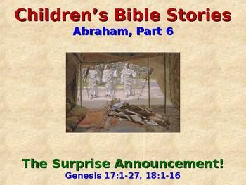 Religion - Children's Bible Stories - Abraham, Part 6 - A Surprise Announcement