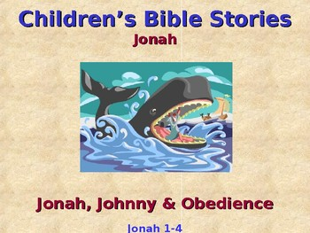 Religion - Children's Bible Stories - Jonah, Johnny & Obedience