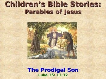 Religion - Children's Bible Stories - Parable of Jesus - The Prodigal Son