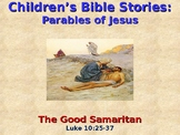 Religion - Children's Bible Stories - Parables of Jesus - The Good Samaritan