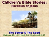 Religion - Children's Bible Stories - Parables of Jesus - The Sower & The Seed
