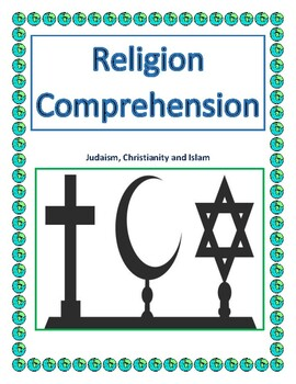 Religion Comprehension - Judaism, Christianity and Islam
