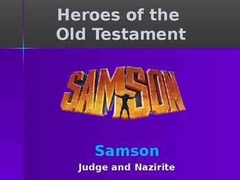 Religion - Heroes of the Old Testament - Samson - Judge &