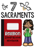 Religion Interactive Notebook: The 7 Sacraments