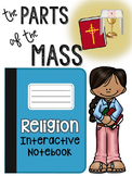 Religion Interactive Notebook: The Parts of the Mass