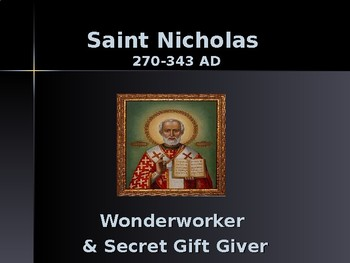 Religion - Key Figures - St Nicholas - Giver of Gifts