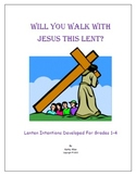Lent and Easter - Will You Walk With Jesus?