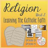 Religion Lesson: Unit 2 {Learning the Catholic Faith Grade
