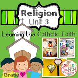 Religion Lessons: Unit 3 {Learning the Catholic Faith}