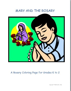 """""""Pray The Rosary"""" For Mary, Mother of God"""
