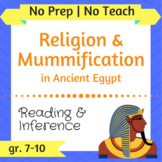 Religion & Mummification in Ancient Egypt - Inquiry-Based,