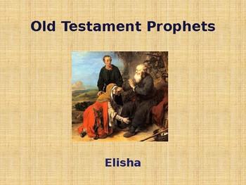 Religion - Old Testament Prophets - Elisha