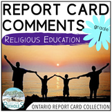 Report Card Comments - Ontario Grade 1 Religious Studies - EDITABLE