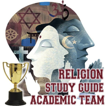 Religion Study Guide for Academic Team