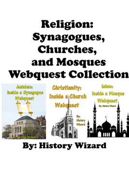 Religion: Synagogue, Churches and Mosques Webquest Collection