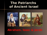 Religion - The Patriarchs of Israel - Abraham, Isaac & Jacob