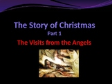 Celebrating Christmas - The Story of Christmas - Pt 1 - Visits of the Angels