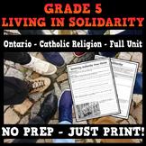 Religion Unit - Living in Solidarity Strand - Ontario Catholic Grade 5