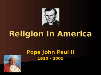 Religion in the United States - Pope John Paul II