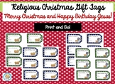 Religious Christmas Gift Tags with Happy Birthday Jesus and Merry Christmas!