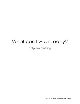 Religious Clothing- What can I wear today? booklet