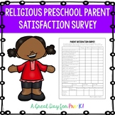 Religious Preschool Parent Satisfaction Survey