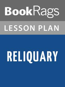 Reliquary Lesson Plans