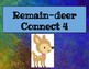 Remain-deer connect 4