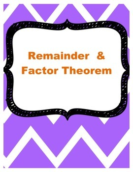 Remainder & Factor Theorem