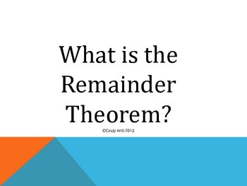 Remainder Theorem Discovery Activity and Power Point