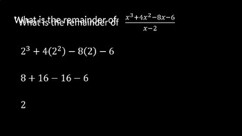 Remainder and Factor Theorem - PowerPoint Lesson (7.4)