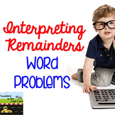 Interpreting Remainders Word Problems