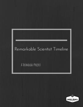 Remarkable Scientist Timeline Technology Project