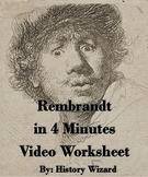 Rembrandt in 4 Minutes Video Worksheet