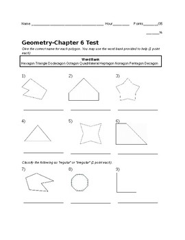 Remedial Geometry Test-Naming/Classifying Polygons, Angle Sums, Quadrilaterals