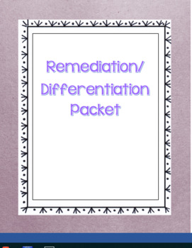Remediation/ Differentiation Packet