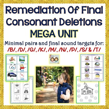 Speech Therapy: Remediation Of Final Consonant Deletions M