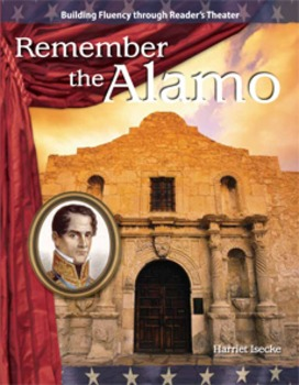 Remember the Alamo--Reader's Theater Script & Fluency Lesson